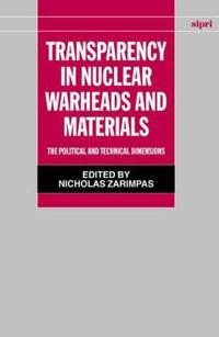 Transparency in Nuclear Warheads and Materials
