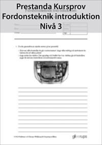 Prestanda Kursprov Fordonsteknik intrduktion Nivå 3 8-pack