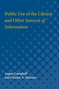 Public Use of the Library and Other Sources of Information