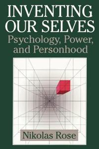 Inventing Our Selves