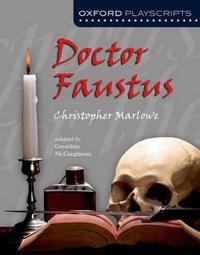 Oxford Playscripts: Doctor Faustus