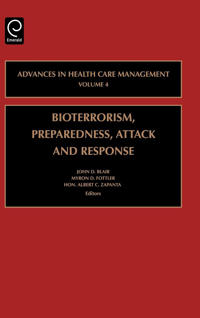 Bioterrorism, Preparedness, Attack and Response