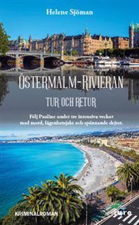 Östermalm–Rivieran tur och retur - Följ Pauline under tre intensiva veckor med mord, lägenhetsjakt och spännande dejter