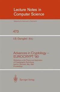 Advances in Cryptology - EUROCRYPT '90