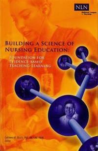 Building a Science of Nursing Education