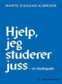 Jusstudiets uskrevne regler - Marte Eidsand Kjørven pdf epub