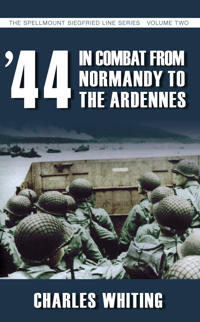 44 In Combat from Normandy to the Ardennes