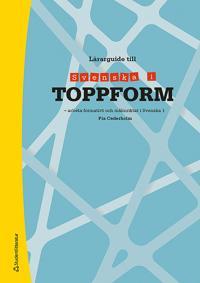 Svenska i toppform 1, lärarguide (lärarpaket)