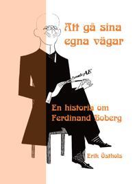 Att gå sina egna vägar - Erik Östhols pdf epub
