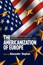 The Americanization of Europe