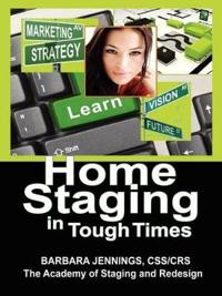 Home Staging in Tough Times