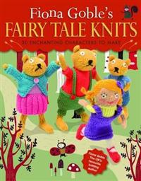 Fiona Goble's Fairy Tale Knits