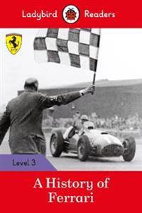 A History of Ferrari - Ladybird Readers Level 3