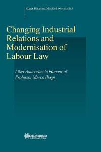 Changing Industrial Relations and Modernisation of Labour Law