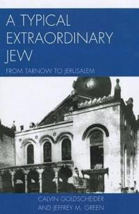 A Typical Extraordinary Jew