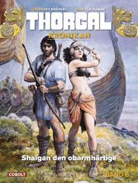 Thorgal. Shaïgan den obarmhärtige