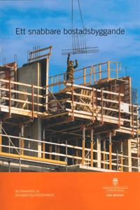 Ett snabbare bostadsbyggande. SOU 2018:67 : Betänkande från Byggrättsutredningen (N 2017:06)