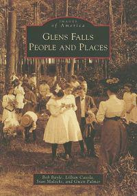 Glens Falls: People and Places