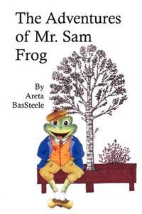 The Adventures of Mr. Sam Frog