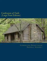 Confession of Faith Large Print Edition: And Government of the Cumberland Presbyterian Church