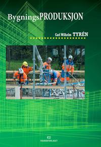 Bygningsproduksjon - Carl Wilhelm Tyrén | Ridgeroadrun.org