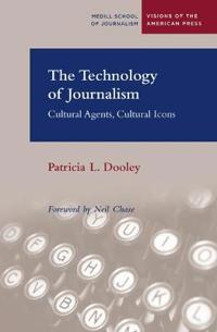 The Technology of Journalism