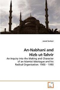 An-Nabhani and Hizb UT-Tahrir