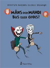 Måns och Mahdi Bus eller godis?