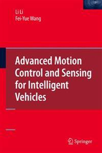 Advanced Motion Control and Sensing for Intelligent Vehicles