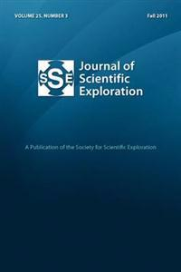 Journal of Scientific Exploration 25: 3 Fall 2011