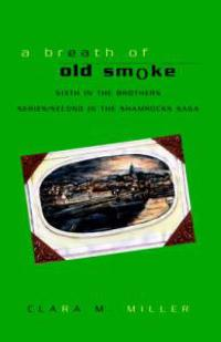 A Breath of Old Smoke