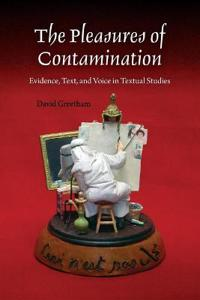 The Pleasures of Contamination