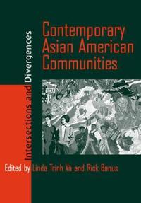 Contemporary Asian American Communities