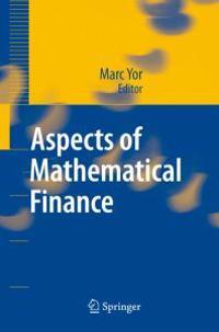Aspects of Mathematical Finance