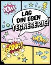 Lag din egen tegneserie!