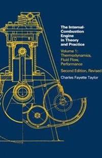 The Internal-Combustion Engine in Theory and Practice