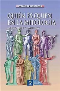 Quien Es Quien en la Mitologia