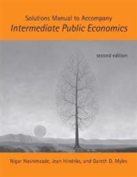 Solutions Manual to Accompany Intermediate Public Economics