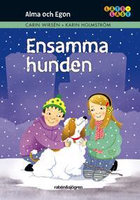 Alma och Egon. Ensamma  hunden