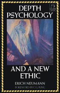Depth Psychology and a New Ethic