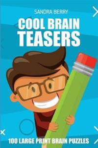 Cool Brain Teasers: Kojun Puzzles - 100 Large Print Brain Puzzles