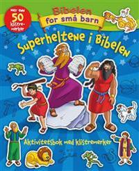 Superheltene i Bibelen. Aktivitetsbok med klistremerker - Eva Katrine Andersen pdf epub