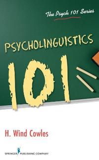 Psycholinguistics 101