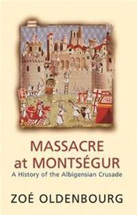 Massacre at Montsegur