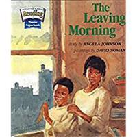 Houghton Mifflin Reading  The Nation's Choice  Theme Paperbacks Grade 1.3 Theme 5 - The Leaving Morning - Houghton Mifflin Company - böcker (9780618061921)     Bokhandel
