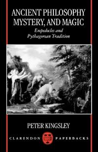 Ancient Philosophy, Mystery, and Magic