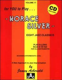 Jamey Aebersold Jazz -- Horace Silver, Vol 17: Eight Jazz Classics, Book & 2 CDs