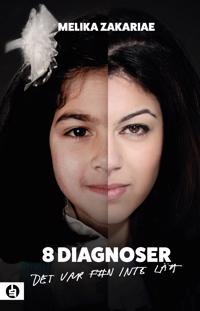 8 diagnoser : det var f#n inte lätt