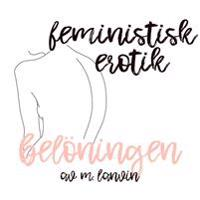 Belöningen - Feministisk erotik