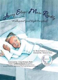 Avery Sleeps More Readily: A Whispered Good Night Fairy Book